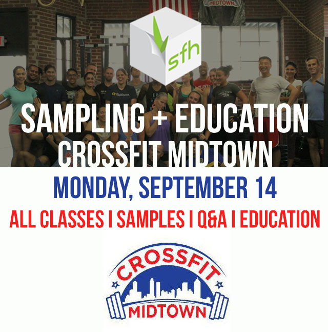 Before and after all classes on Monday try free SFH samples and learn about proper workout nutrition and supplementation.